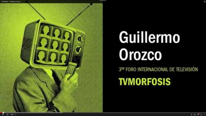 Guillermo Orozco Gómez Video